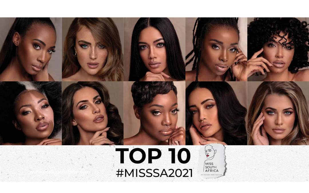 MISS SOUTH AFRICA 2021 TOP 10 FINALISTS ANNOUNCED